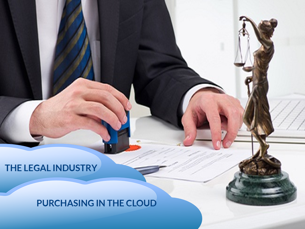 The Legal Industry Purchasing in the Cloud