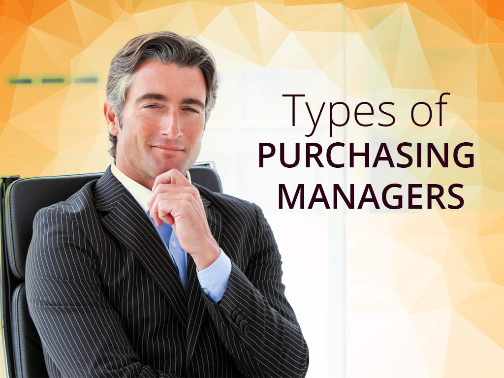 Types of Purchasing Managers