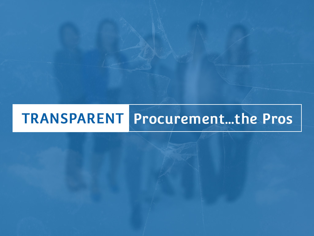 Transparent Procurement…the Pros